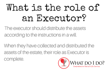 What is the role of an Executor? What do I do?