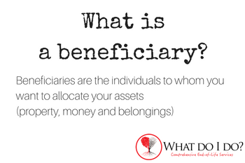 What do I do as a Beneficiary?