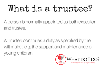 What is a trustee? What do I do?