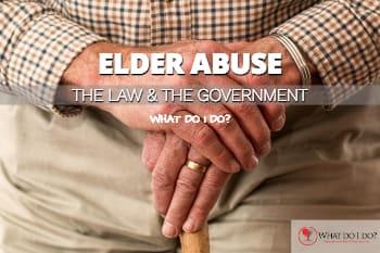 Elder Abuse Law What Do I Do