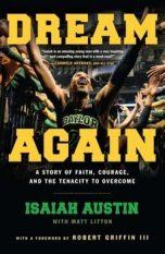 Dream Again Book Isaiah Austin What Do I Do