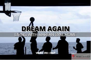 Marfan Syndrome Isaiah Austin Dream Again