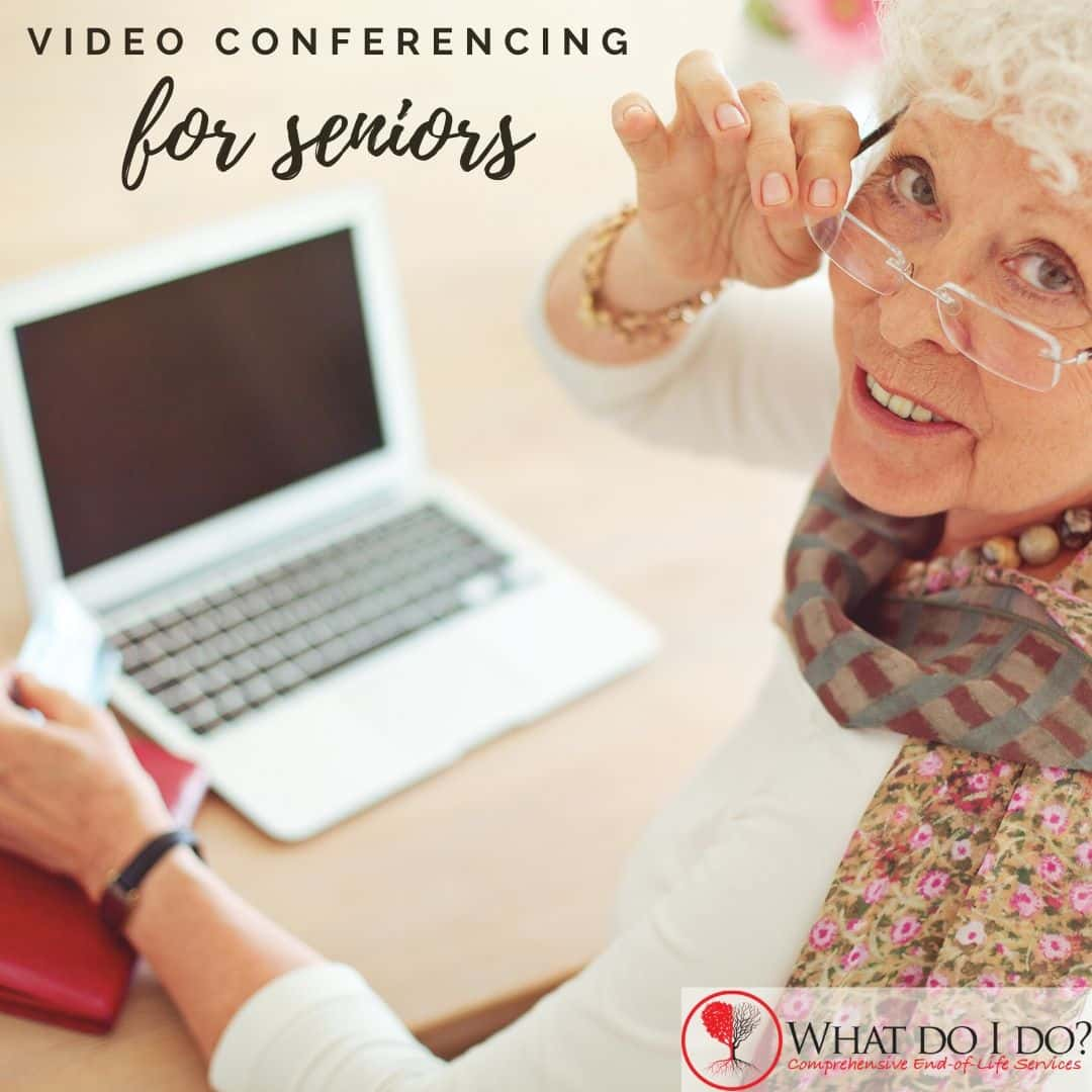 Easy Video COnferencing for Seniors What Do I Do